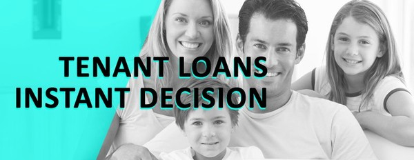 Do Tenant Loans on Instant Decision Provide the Financial Relief?
