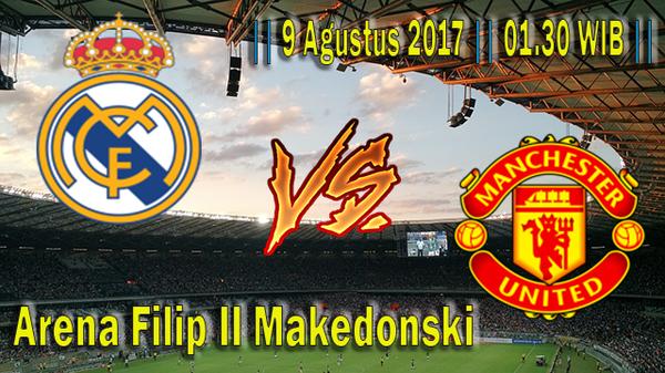 Prediksi Real Madrid vs Manchester United 9 Agustus 2017 UEFA Super Cup | Agen Judi Bola Terpercaya | Clickbet88 |