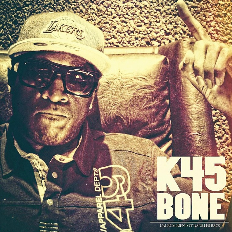 K45 Bone - Ca Reste Vrai ( By Lionel Trade Company )