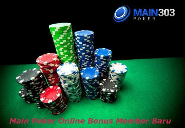Main Poker Online Bonus Member Baru