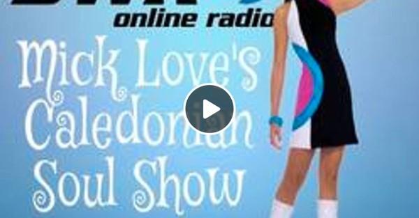 Caledonian Soul Show 04.09.19.