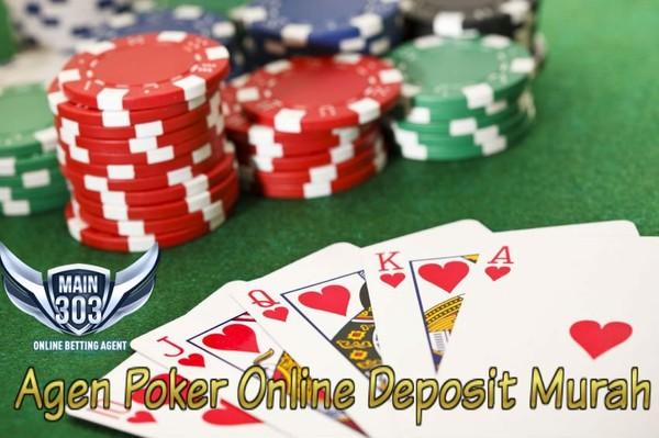 Agen Poker Online Deposit Murah