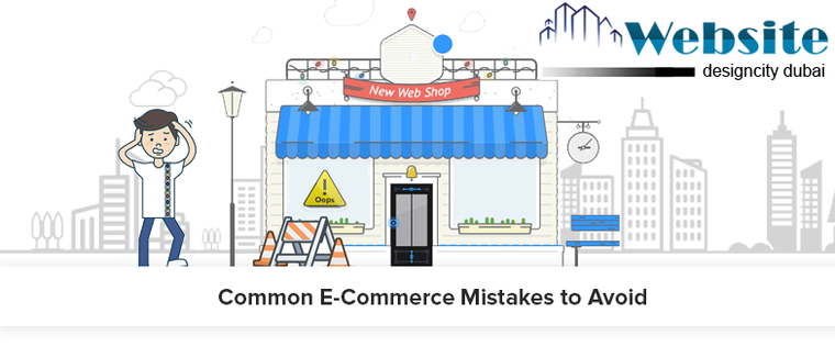 Common E-Commerce Mistakes to Avoid While Building Ecommerce Website
