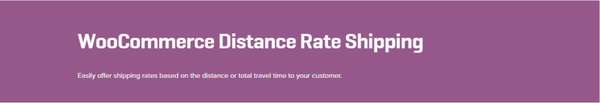 WooCommerce Distance Rate Shipping 1.0.5 Extension - Get Lot