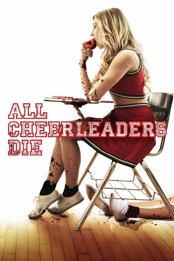 All Cheerleaders Die (2015) [HD]