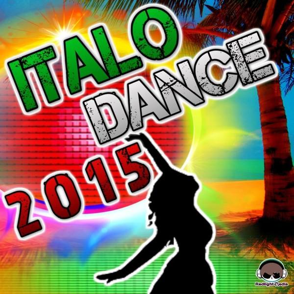 Buy Various: Italo Dance 2015 at Juno Download