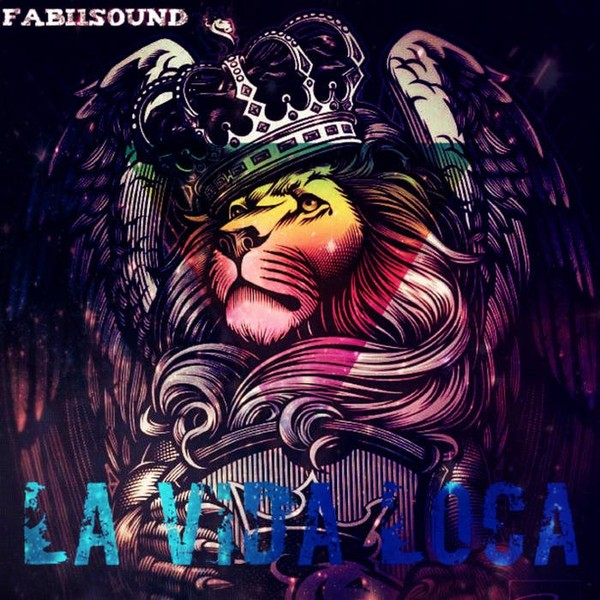 La vida loca, by Fabi1sound