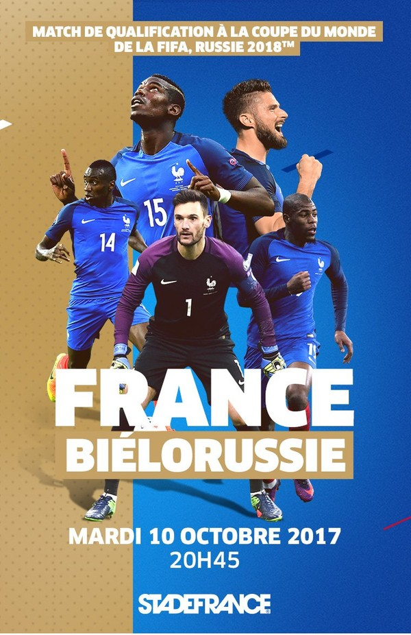 FRANCE -BIELORUSSIE LE 10 OCTOBRE 2017 AU STADE DE FRANCE