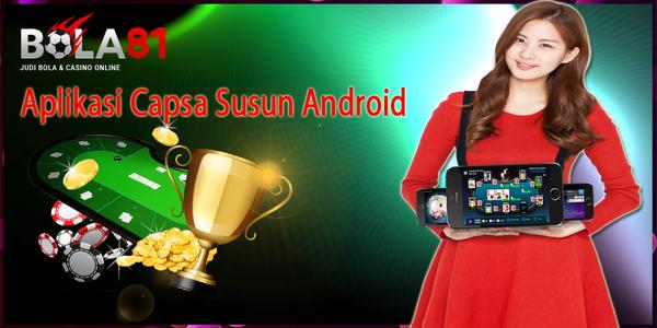 Aplikasi Capsa Susun Android
