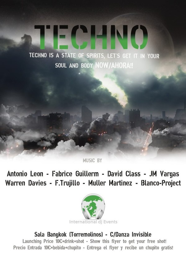 TECHNO IS A STATE OF SPIRIT - Sala Bangkok (Torremolinos) - International dj Events