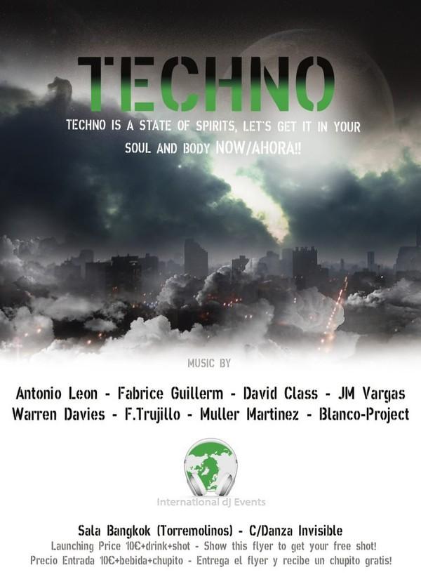 TECHNO IS A STATE OF SPIRIT - Sala Bangkok (Torremolinos) - International dj Events