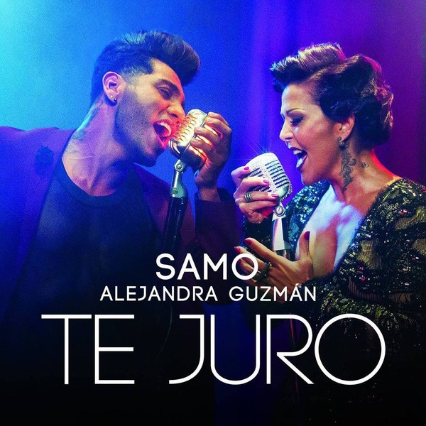 Samo et Alejandra Guzmán  viennent de lancer leur titre  : Te Juro - LNO