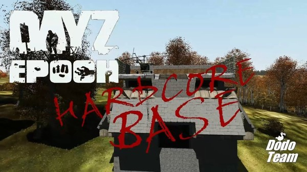 [GER] DayZ Epoch 1.0.6.2 - Hardcore Base [German] - Dayz TV