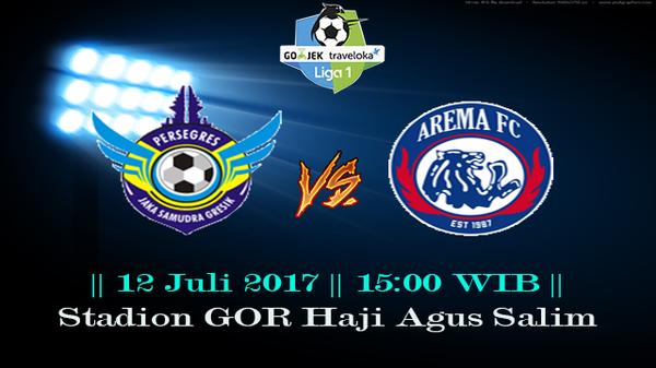 Prediksi Gresik United vs Arema 12 July 2017 Liga 1 Indonesia