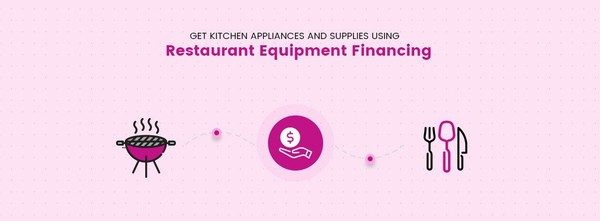 Get Kitchen Appliances and Supplies Using Restaurant Equipment Financing