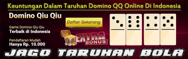 Keuntungan Dalam Taruhan Domino QQ Online Di Indonesia