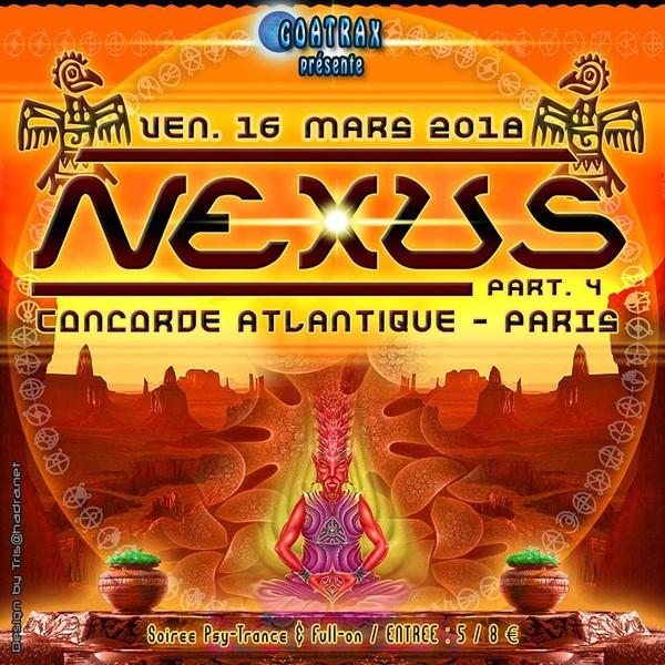 NEXUS - Part IV - Concorde Atlantique - Paris - vendredi 16 mars 2018 à 23:30 | Placeminute.com