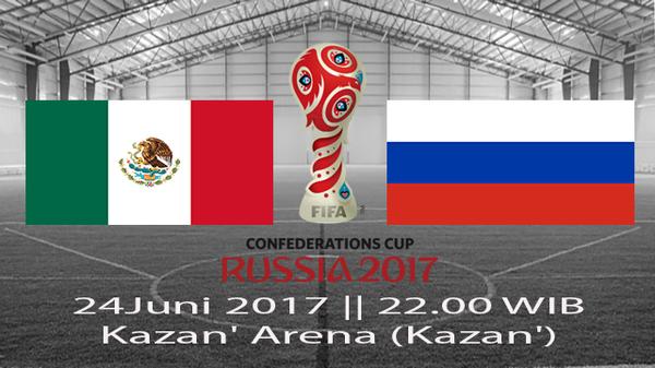 Prediksi Meksiko vs Rusia 24 Juni 2017 Piala Konfederasi 2017 Rusia