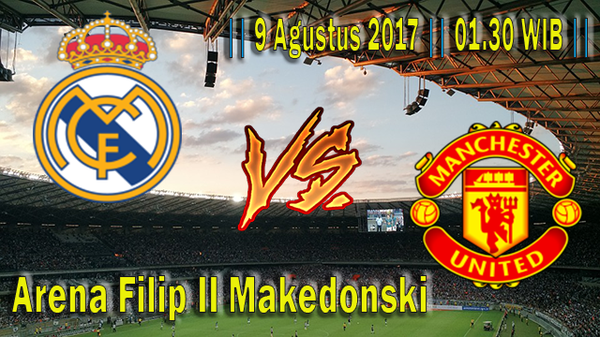 Prediksi Real Madrid vs Manchester United | UEFA SUPER CUP |