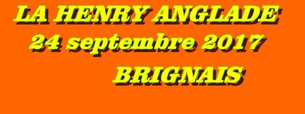 26 éme Edition La Henry Anglade 24 septembre 2017 BRIGNAIS