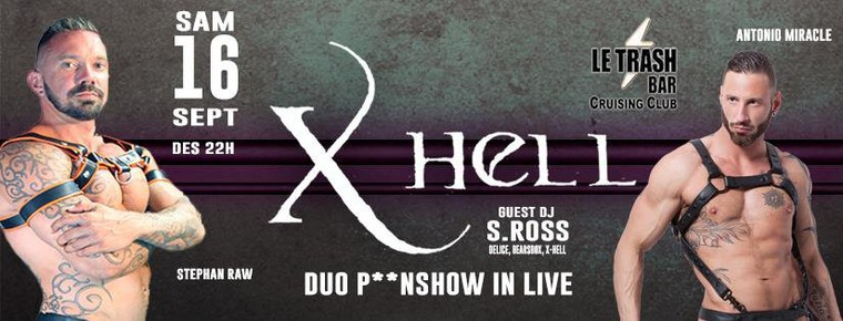 X-Hell Duo P**nshow in live@Trash Club le 16.09 - Gay Marseille
