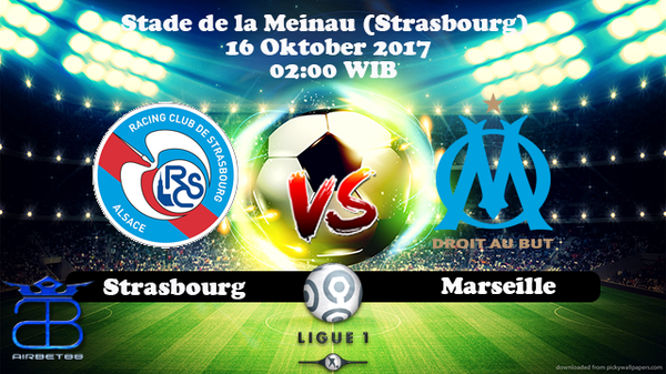 Prediksi Strasbourg VS Marseille 16 Oktober 2017
