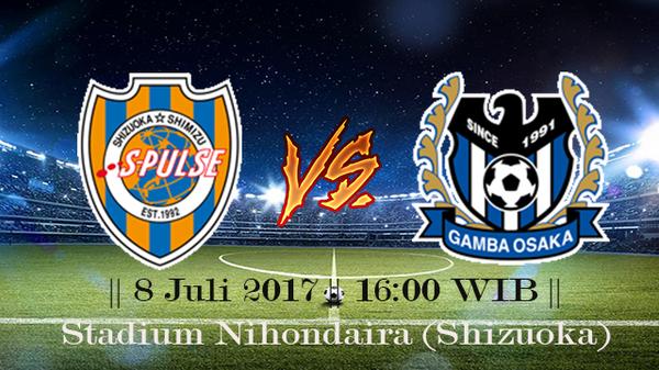 Prediksi Shimizu S-Pulse vs Gamba Osaka 8 July 2017 Liga 1 Jepang