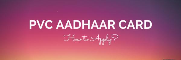 PVC Aadhar Card - Apply
