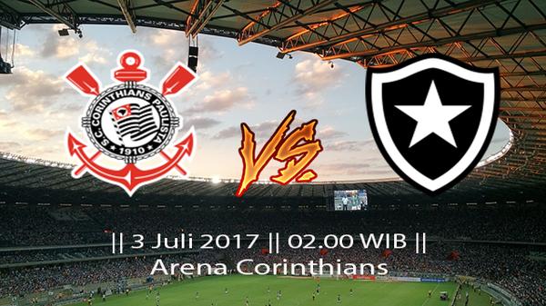 Prediksi Corinthians vs Botafogo Liga Brasil Seri A 3 Juli 2017