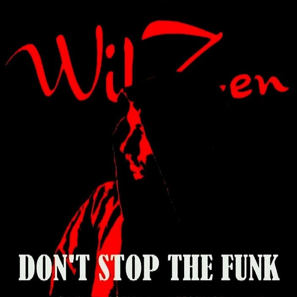 DON'T STOP THE FUNK, by WILZEN