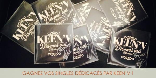 Keen'V - Concours singles dédicacés