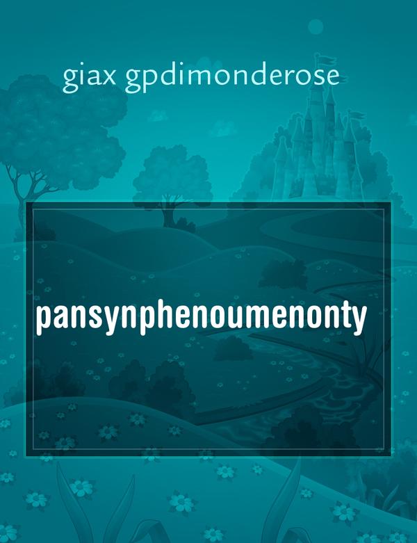 ILMIOLIBRO - STORIA - pansynphenoumenonty - giax gpdimonderose