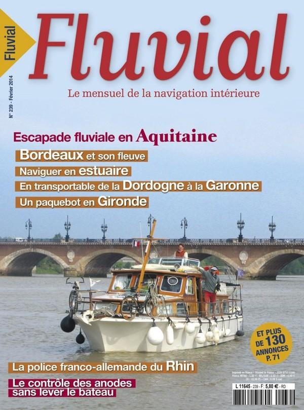 Revue Fluvial vient de paraître Fluvial 239 - Le numéro de février est en kiosque