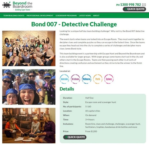 The Great Escape Team Building Sydney Bond ChallengeThis team building event is a partnership with Escape Hunt and Beyond the Boardroom and is also available for larger groups.The Great Escape Team...