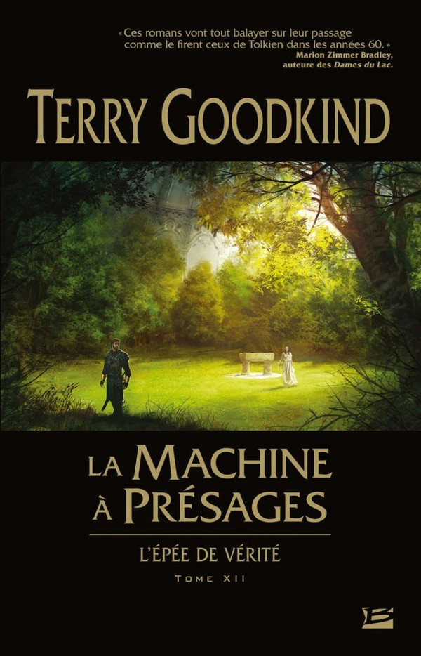 La machine à présage (l'épée de vérité tome 12)