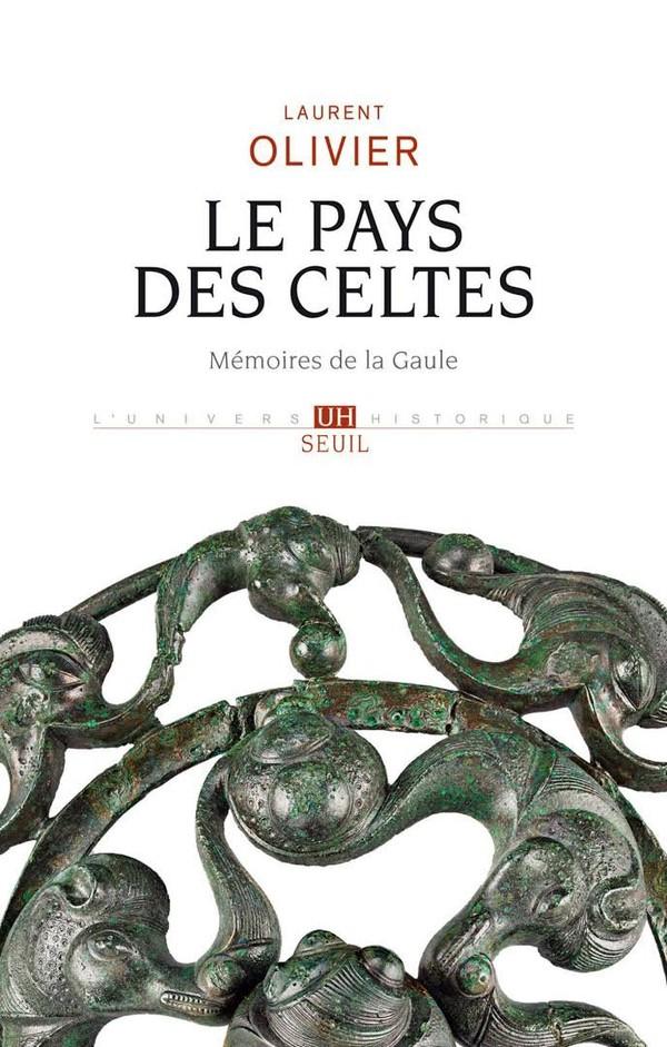 Le Pays des Celtes de Laurent Olivier